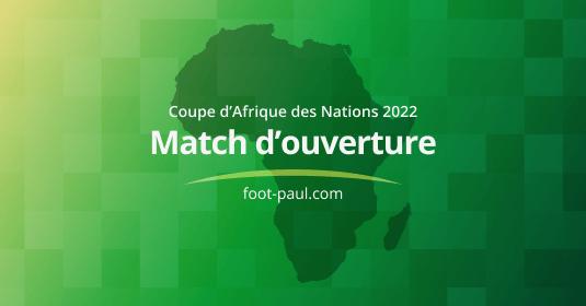 Match d'ouverture de la Coupe d'Afrique des Nations 2022
